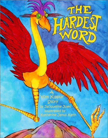 The Hardest Word by Jacqueline Jules - a High Holy Days favorite