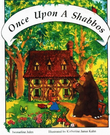 Once Upon a Shabbos by Jacqueline Jules - back by popular demand
