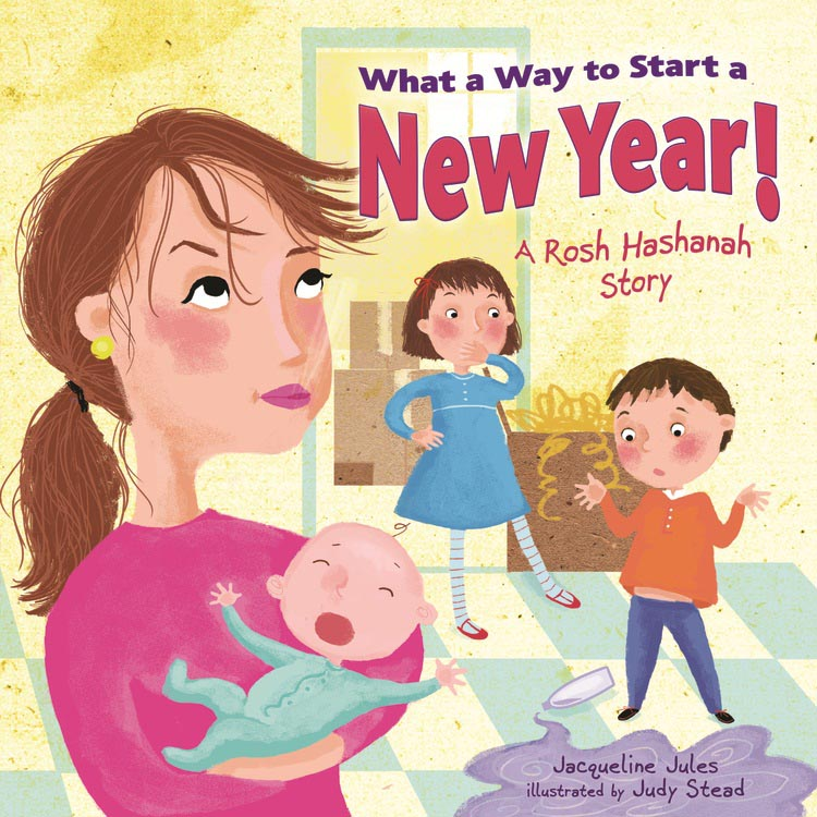 What a Way to Start a New Year by Jacqueline Jules